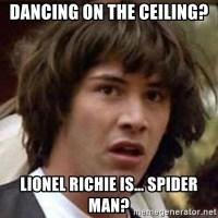 Dancing On The Ceiling Meme