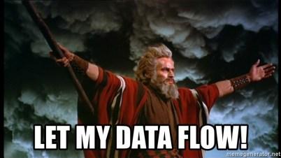 Image result for let the data flow meme'