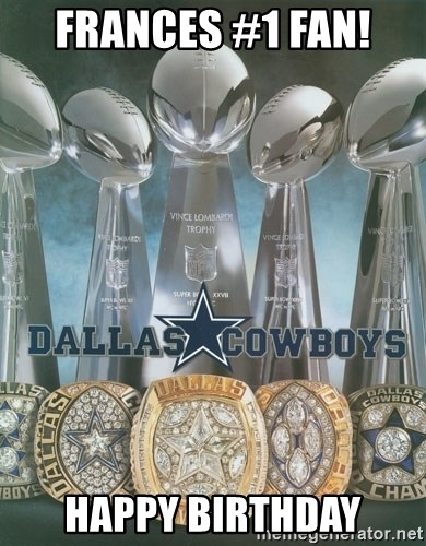 Happy Birthday Dallas Cowboys Images : happy, birthday, dallas, cowboys, images, FRANCES, HAPPY, BIRTHDAY, Dallas, Cowboys, Trophies, Generator