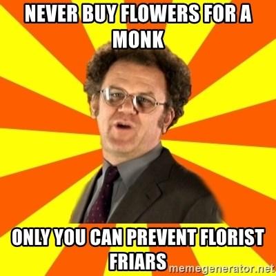 never buy flowers for