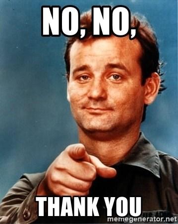No No Thank You Meme : thank, Thank, Shilohe's, Generator