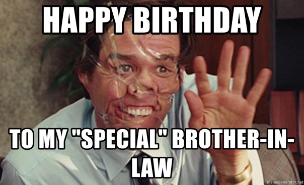 Happy Birthday Brother In Law Meme