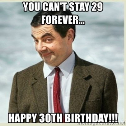 happy 30th birthday meme for him