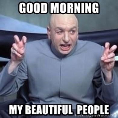 beautiful good morning memes