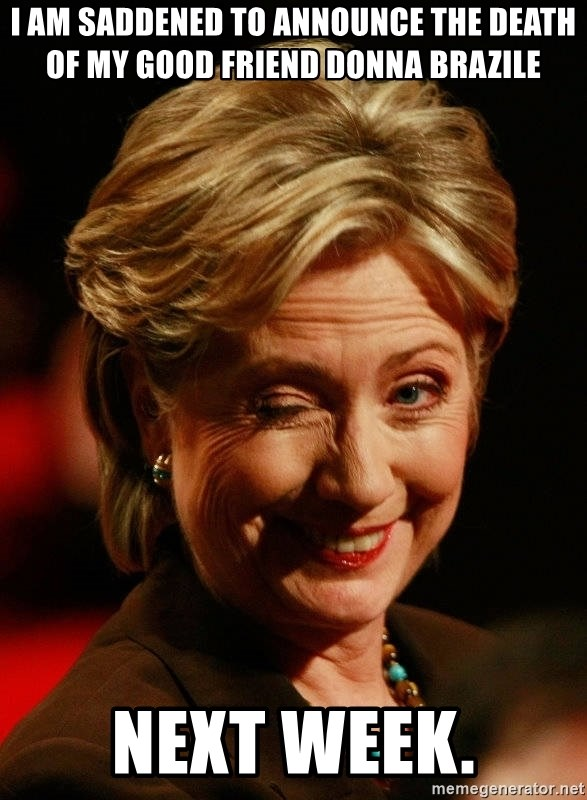 Donna Brazile Meme : donna, brazile, Saddened, Announce, Death, Friend, Donna, Brazile, Week., Hillary, Clinton, Generator