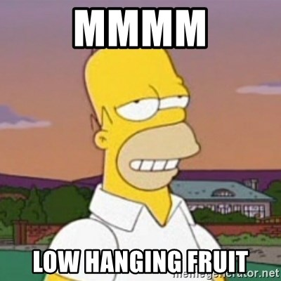 Image result for low hanging fruit meme
