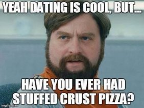 http://jokideo.com/wp-content/uploads/meme/2014/07/Yeah-dating-is-cool---funny-meme.jpg