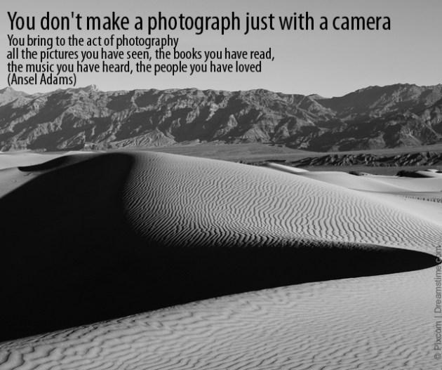 ansel adams photo quote
