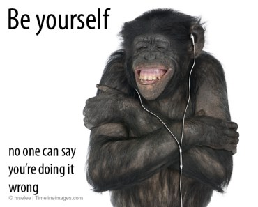be yourself meme quote