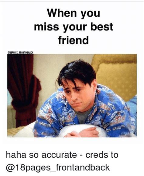 Missing Your Best Friend Meme : missing, friend, Missing, Friend, Memes