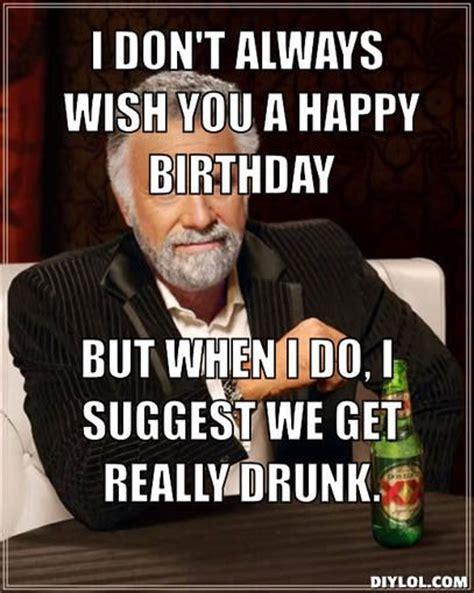 Happy Birthday Drinking Meme - Meme Central