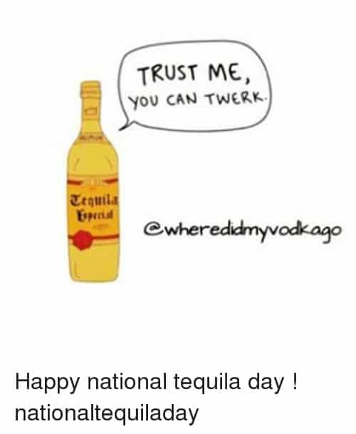 National Tequila Day Meme : national, tequila, National, Tequila, Memes, MemeVilla