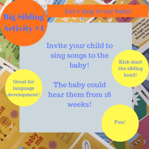 Activites to prepare big brothers and sisters - Let's sing to our baby!