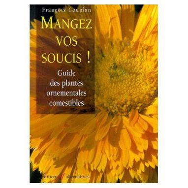Couplan-Francois-Mangez-Vos-Soucis-Livre-421256630_L