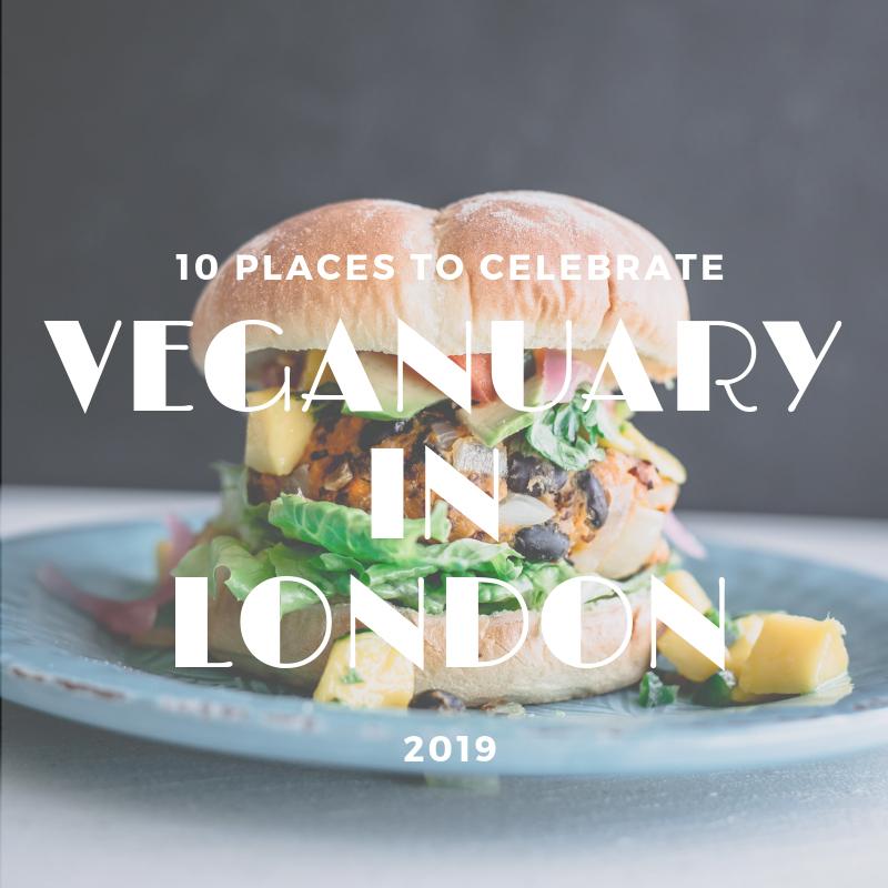 10 places to celebrate veganuary in London 2019, London veganuary pizza, sushi, burgers, jackfruit, afternoon tea
