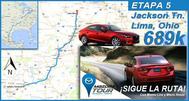 Etapa 5 #Mazda3Tour, de Jackson TN a Lima Ohio, 689 kilómetros.