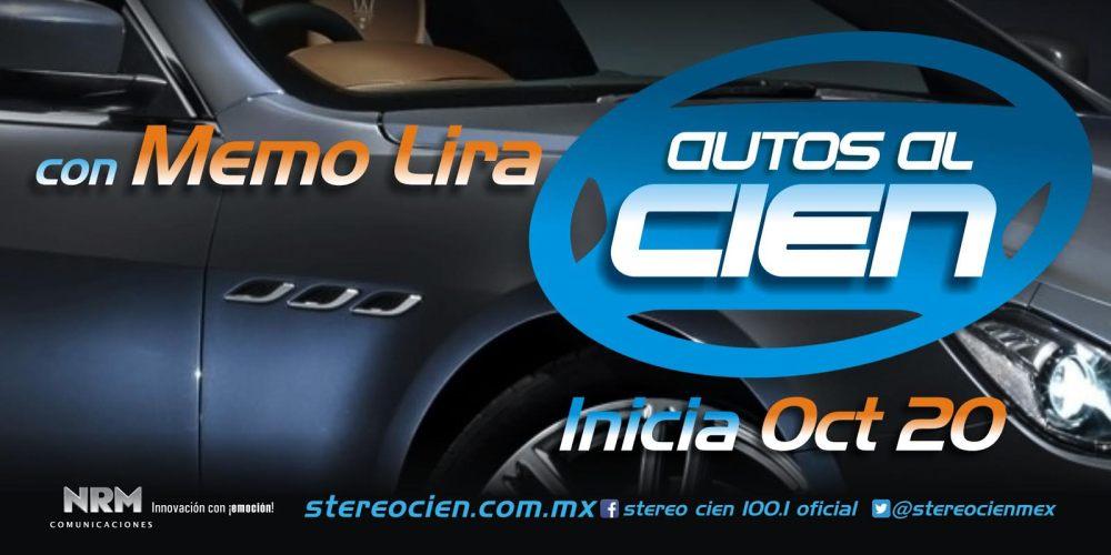¡Arrancamos! Autos al Cien por Stereo Cien 100.1 FM  (Lun. a Vier. 530 pm Sab. 12)