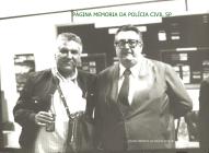 Investigadores da antiga Delegacia de Vadiagem da DIG- DEIC, Horácio e Galdo, em 1.977.