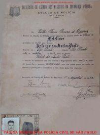 Certificado de conclusão do Curso de Detetives da antiga Escola de Polícia de São Paulo, de Antenor dos Santos Pinto, expedido em 15 de dezembro de 1.952. (Acervo do sobrinho, o Delegado Assistente da 7ª Seccional, Carlos Henrique Ruiz).