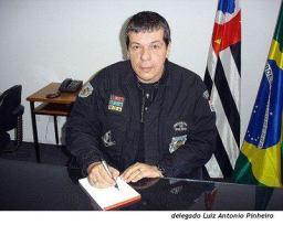 """Delegado de Polícia Luiz Antônio Pinheiro """"Toninho"""", trabalhou muitos anos no DEIC e em Grupos Especiais da Polícia Civil."""