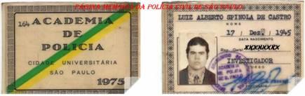 Carteira de aluno da ACADEPOL do Investigador Luiz Alberto Spinola de Castro, ano letivo de 1.975.