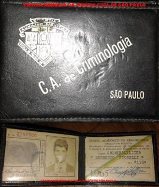 Carteira do Centro Acadêmico de Criminalística da antiga Escola de Polícia, na Rua São Joaquim, do aluno Norberto Storelli, expedida em 1.965. (Acervo do filho Norberto Storelli Junior).