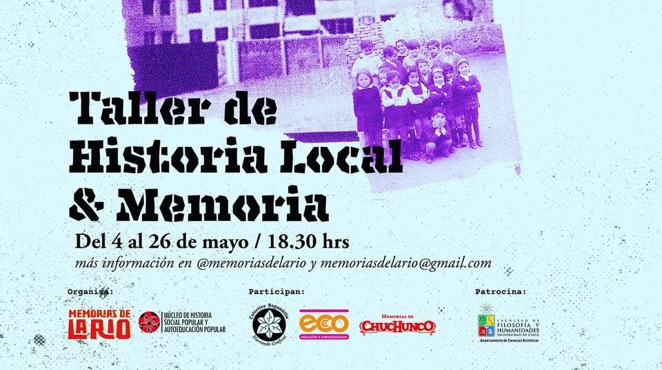 """Memorias de Chuchunco participará como expositor en el curso gratuito """"Taller de Historia Local y memoria"""""""