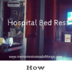 Surviving Hospital Bed Rest: The Backstory pt 1