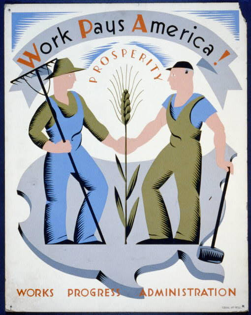 Poster for Works Progress Administration encouraging laborers to work for America.  Created by artist Vera Bock for the WPA (New York) Federal Art Project, between 1936 and 1941.  (Library of Congress)