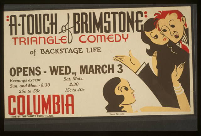 Poster for Federal Theatre Project presentation of A Touch of Brimstone at the Columbia theater.  California : Federal Art Project, 1937