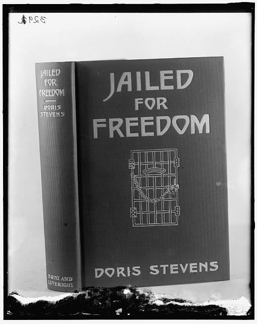 Natl Womans Party. Book cover: Jailed for Freedom, by Doris Stevens, published 1920