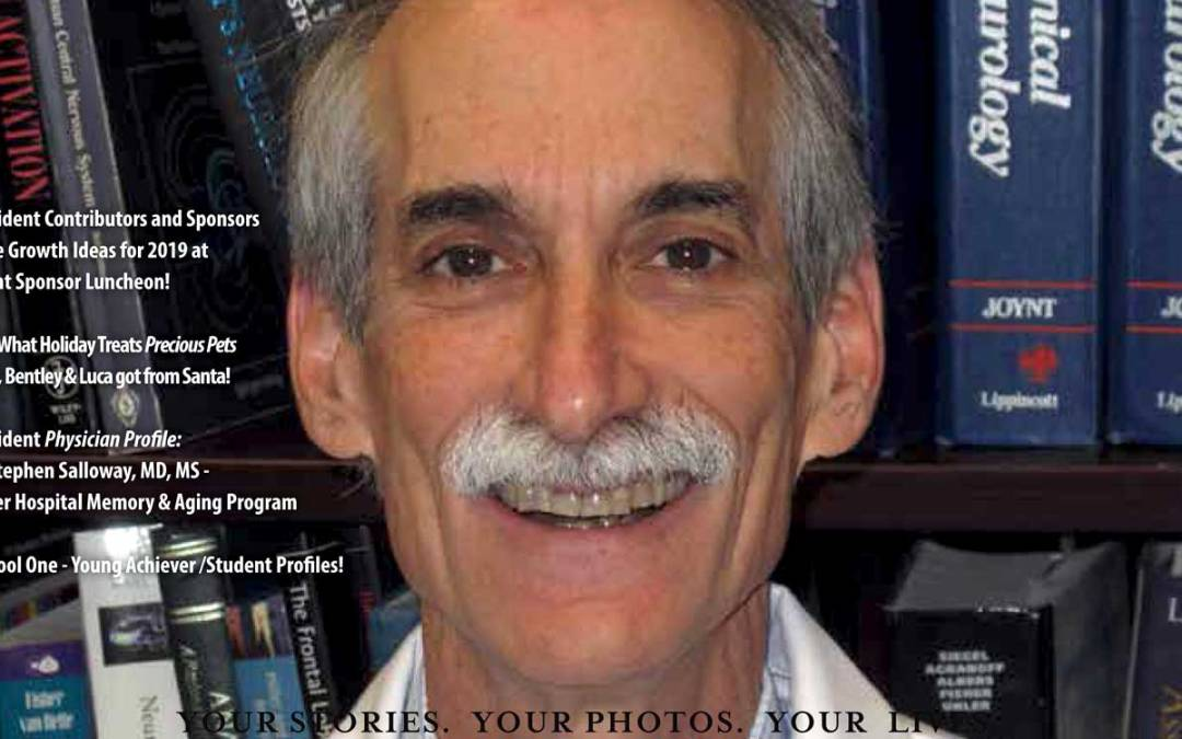 On A Quest to End to Alzheimer's: Dr. Stephen Salloway in East Side Living Magazine