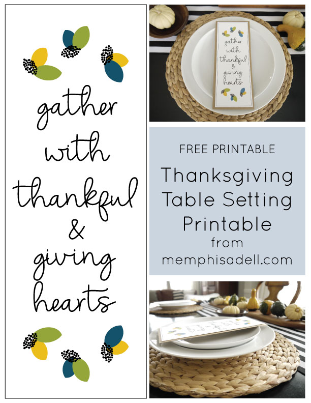 Here is a free printable you can use for a simple Thanksgiving table setting this year. The colors go well with all of the beautiful green and yellow gourds ...  sc 1 st  Memphis Adell & Thanksgiving Place Setting Printable | Memphis Adell