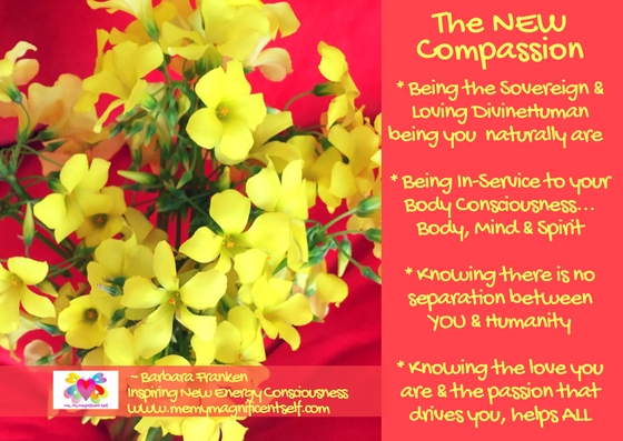 The NEW Compassion that flows through #MeMyMagnificentSelf