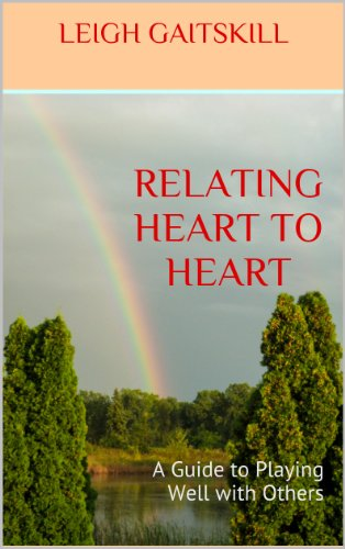 Relating to the Heart By Leigh Gaitskill