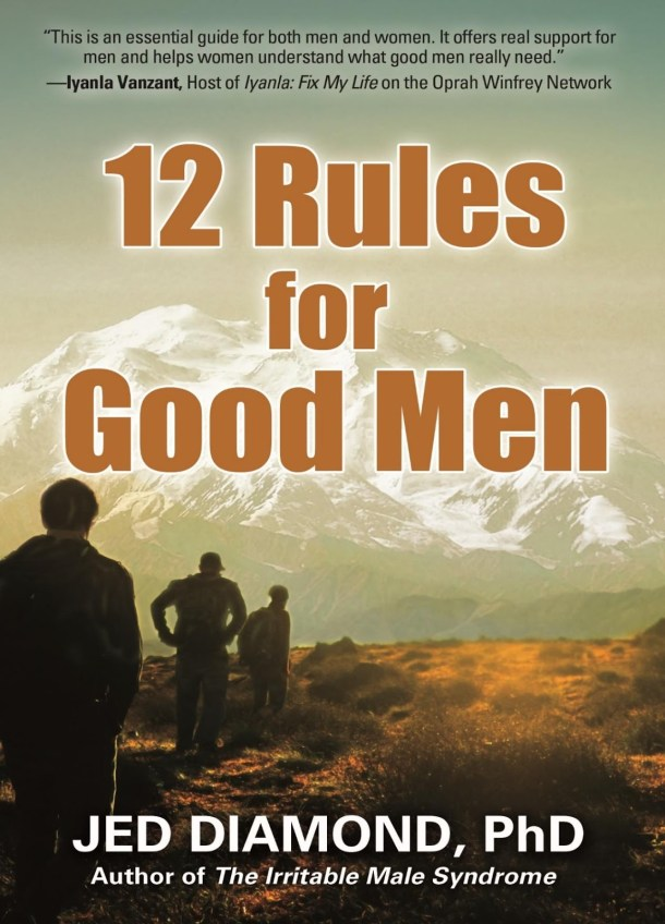 What's Good About Men? Learn the 12 Rules for Good Men