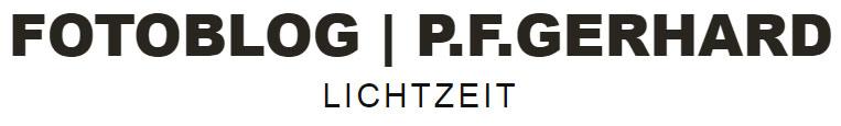 Fotoblog | P.F.Gerhard – Lichtzeit