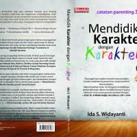 Buku Mendidik Karakter dengan Karakter | Seri Parenting
