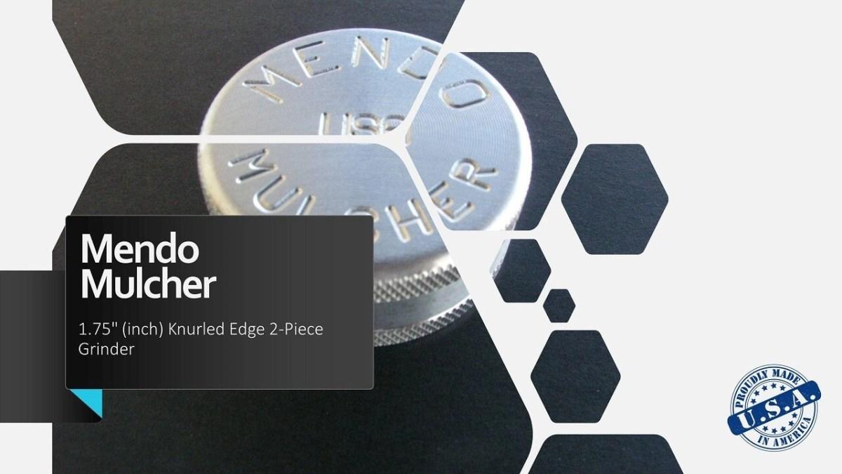 "Mendo Mulcher 1.75"" (inch) 2-Piece Screenless Grinder Facebook OG"