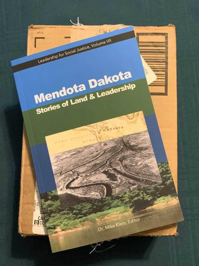 Mendota Dakota Stories of Land and Leadership