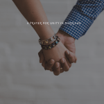A Prayer For Unity In Marriage