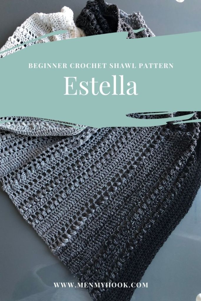 Estella crocheted shawl beginner friendly pattern
