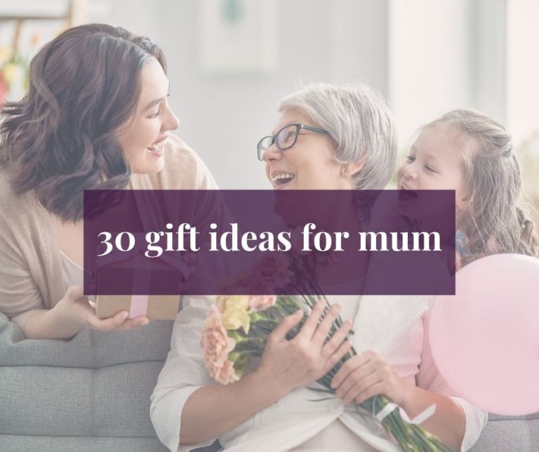 30 Gift Ideas for Mum 2021