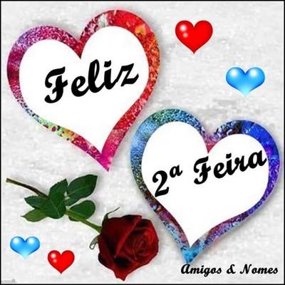bom dia-feliz segunda feira meus amigos e amigas