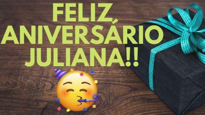 mensagem aniversario juliana