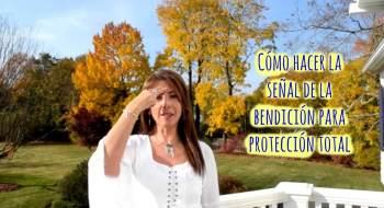 Cómo hacer la señal de la bendición para protección total