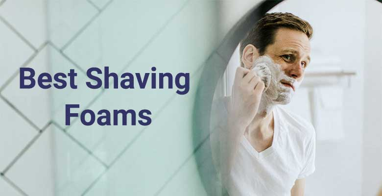 Best Shaving foams