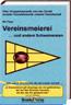1. Auflage: Vereinsmeierei ...und andere Schweinereien