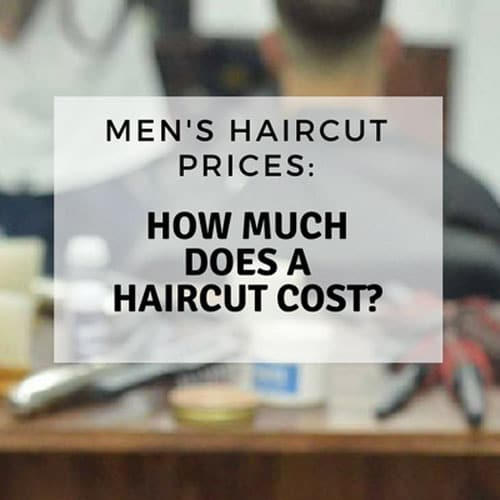 Best Mens Professional Hairstyles Men 39;s Haircut Prices How Much Does A Haircut Cost 2021