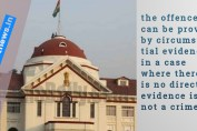 Patna HC : the offence can be proved by circumstantial evidence in a case where there is no direct evidence is not a crime